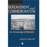 【预订】Bereavement And Commemoration - An Archaeology Of价格比较