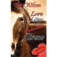 【预订】Love, Lilies & the Unbroken Straw价格比较