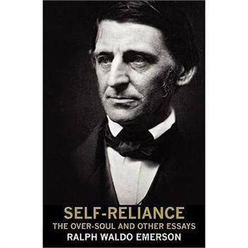 【预订】self-reliance, the over-soul, and other essays
